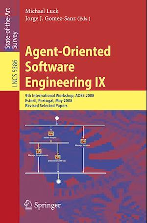 Agent-Oriented Software Engineering IX