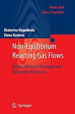 Non-Equilibrium Reacting Gas Flows (Heat and Mass Transfer)