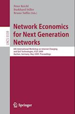 Network Economics for Next Generation Networks (Lecture Notes in Computer Science, nr. 5539)