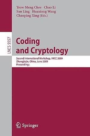 Coding and Cryptology : Second International Workshop, IWCC 2009
