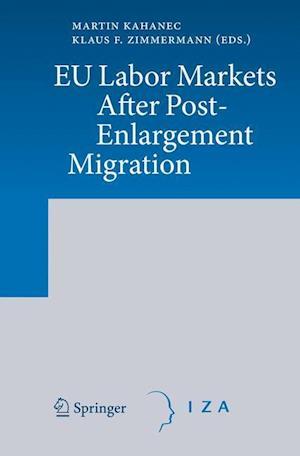 EU Labor Markets After Post-Enlargement Migration