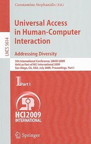 Universal Access in Human-Computer Interaction: Addressing Diversity: 5th International Conference, UAHCI 2009, Held as Part of HCI International 2009