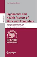 Ergonomics and Health Aspects of Work with Computers (Lecture Notes in Computer Science, nr. 5624)