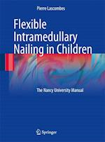Flexible Intramedullary Nailing in Children