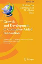 Growth and Development of Computer Aided Innovation (Ifip Advances in Information and Communication Technology, nr. 304)
