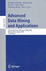 Advanced Data Mining and Applications (Lecture Notes in Computer Science, nr. 5678)