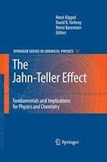 The Jahn-Teller Effect (SPRINGER SERIES IN CHEMICAL PHYSICS, nr. 97)
