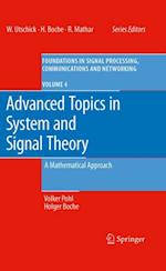 Advanced Topics in System and Signal Theory af Holger Boche