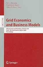 Grid Economics and Business Models af Omer F Rana, Rajkumar Buyya, Jorn Altmann