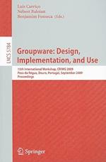 Groupware (Lecture Notes in Computer Science / Information Systems and Applications, Incl. Internet/web, and Hci, nr. 5784)