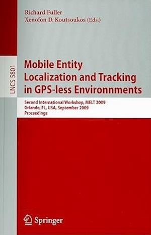 Mobile Entity Localization and Tracking in GPS-less Environnments