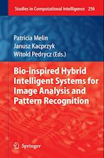 Bio-Inspired Hybrid Intelligent Systems for Image Analysis and Pattern Recognition af Witold Pedrycz, Patricia Melin, Janusz Kacprzyk