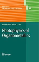 Photophysics of Organometallics (Topics in Organometallic Chemistry, nr. 29)