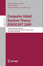 Computer Aided Systems Theory - EUROCAST 2009 (Lecture Notes in Computer Science, nr. 5717)