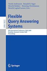 Flexible Query Answering Systems (Lecture Notes in Computer Science, nr. 5822)