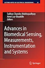 Advances in Biomedical Sensing, Measurements, Instrumentation and Systems af Subhas Chandra Mukhopadhyay, Aime Lay Ekuakille