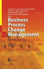 Business Process Change Management af Ferri Abolhassan, August Wilhelm Scheer, Wolfram Jost