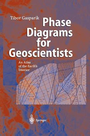 Phase Diagrams for Geoscientists : An Atlas of the Earth's Interior