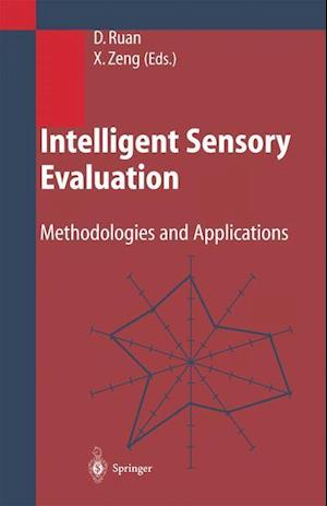 Intelligent Sensory Evaluation : Methodologies and Applications