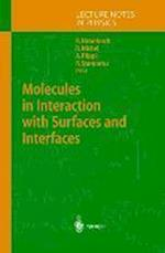 Molecules in Interaction with Surfaces and Interfaces (LECTURE NOTES IN PHYSICS, nr. 634)