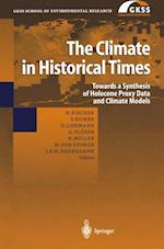 The Climate in Historical Times (Gkss School of Environmental Research)