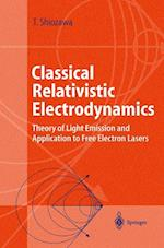 Classical Relativistic Electrodynamics (Advanced Texts in Physics)