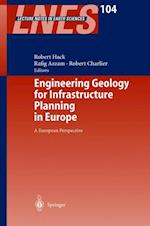 Engineering Geology for Infrastructure Planning in Europe (LECTURE NOTES IN EARTH SCIENCES, nr. 104)