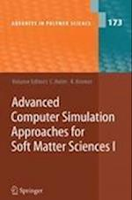 Advanced Computer Simulation Approaches for Soft Matter Sciences I (ADVANCES IN POLYMER SCIENCE, nr. 173)