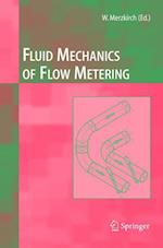 Fluid Mechanics of Flow Metering af Franz Peters, Klaus Gersten, Volker Hans