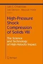 High-Pressure Shock Compression of Solids VIII (Shock Wave And High Pressure Phenomena)