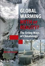 Global Warming - Myth or Reality? : The Erring Ways of Climatology