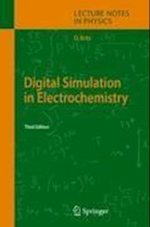 Digital Simulation in Electrochemistry
