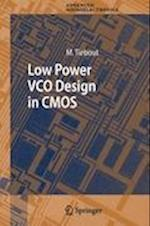 Low Power VCO Design in CMOS (Springer Series in Advanced Microelectronics, nr. 20)