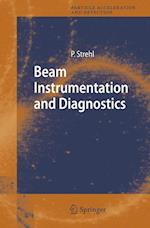 Beam Instrumentation and Diagnostics (Particle Acceleration And Detection)