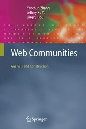 Web Communities : Analysis and Construction