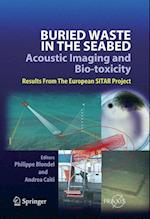 Buried Waste in the Seabed - Acoustic Imaging and Bio-toxicity (Springer Praxis Books)
