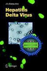 Hepatitis Delta Virus (CURRENT TOPICS IN MICROBIOLOGY AND IMMUNOLOGY, nr. 307)