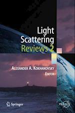Light Scattering Reviews 2 (Springer Praxis Books)