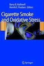 Cigarette Smoke and Oxidative Stress