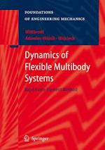 Dynamics of Flexible Multibody Systems (Foundations of Engineering Mechanics)