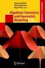Algebraic Geometry and Geometric Modeling (Mathematics and Visualization)