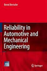 Reliability in Automotive and Mechanical Engineering (Vdi-Buch)
