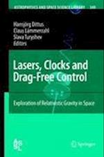 Lasers, Clocks and Drag-Free Control (Astrophysics and Space Science Library, nr. 349)