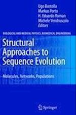 Structural Approaches to Sequence Evolution (BIOLOGICAL AND MEDICAL PHYSICS, BIOMEDICAL ENGINEERING)