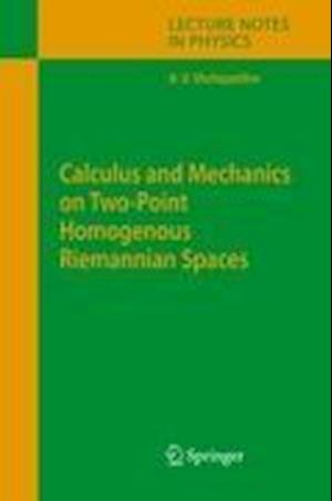 Calculus and Mechanics on Two-Point Homogenous Riemannian Spaces