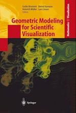 Geometric Modeling for Scientific Visualization (Mathematics and Visualization)
