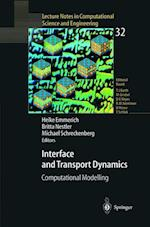 Interface and Transport Dynamics (Lecture Notes in Computational Science and Engineering, nr. 32)