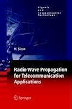 Radio Wave Propagation for Telecommunication Applications (Signals and Communication Technology)
