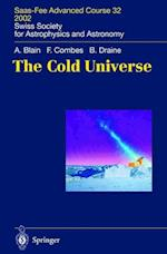The Cold Universe (Saas-fee Advanced Courses, nr. 32)