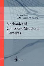 Mechanics of Composite Structural Elements af Wolfgang Kissing, Holm Altenbach, Johannes W Altenbach
